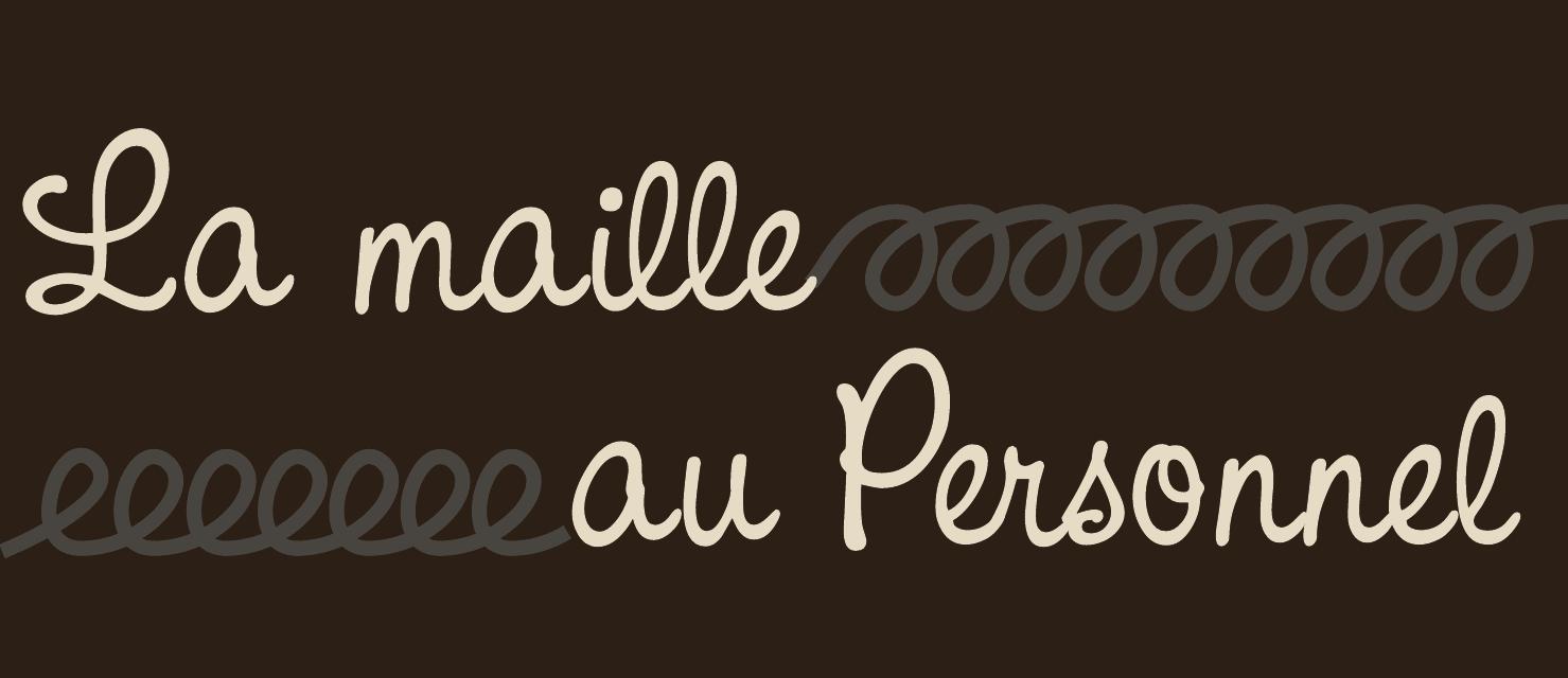 LA MAILLE AU PERSONNEL